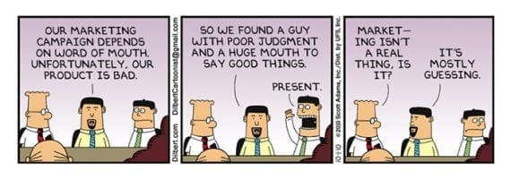 "Marketing is ""mostly guessing,"" says an associate of Dilbert."