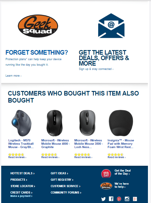 "Best Buy has a ""Customers Who Bought This Item Also Bought"" section with its email order receipts."