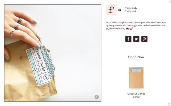 Consumers can buy products directly from Frank Body's social media posts.