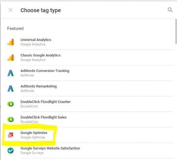 Tag type Optimize in 'New Tag' list in Google Tag Manager.