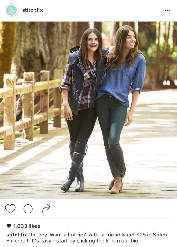 Fashion retailer Stitch Fix promotes its refer-a-friend program across social media, Instagram in this example.