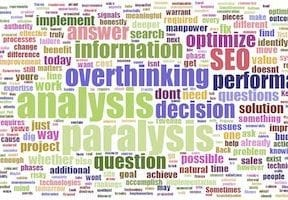 SEO 7 Questions to Fix Analysis Paralysis