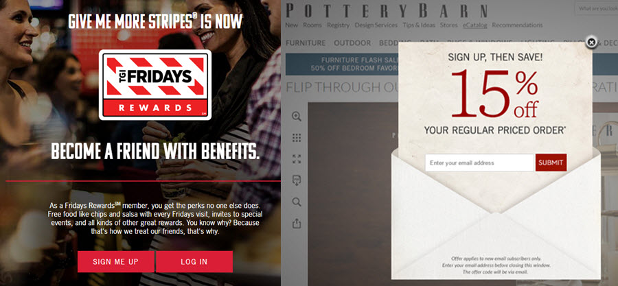 Different business types call for different CTAs, as shown in these examples from TGI Friday's and Pottery Barn. Be sure to test language, placement, and delivery.