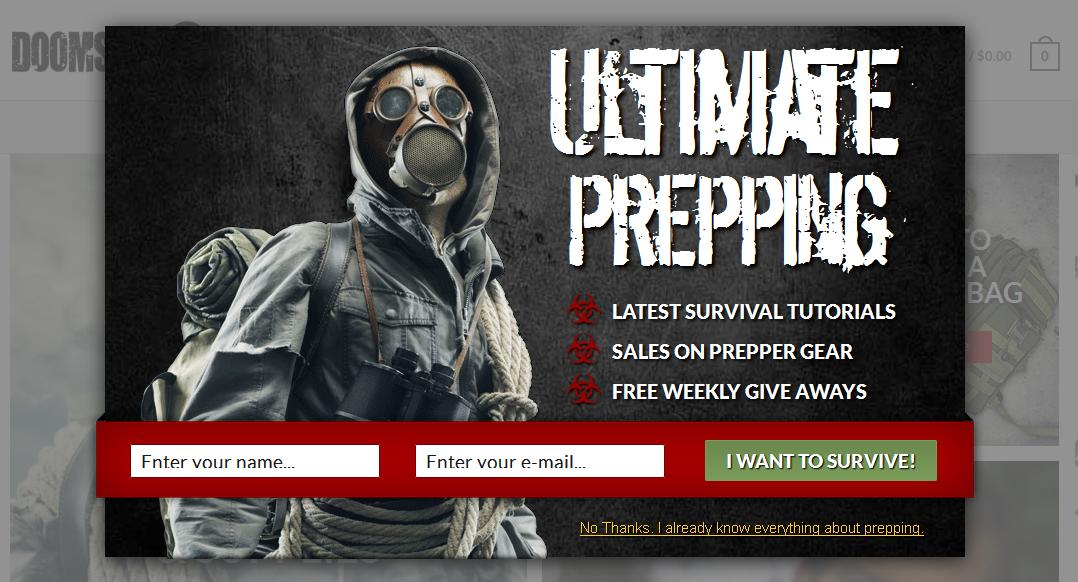 "A militant roughness reigns throughout Doomsday Prep, a retailer of survival gear, even in its email invitation pop-up: ""I want to survive!"" — other sites write ""Submit."""
