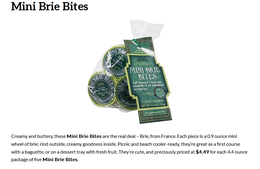"""At $16 a pound, this cheese from Trader Joe's nevertheless appeals because it's described as """"cute,"""" as well as handy for upscale outings."""