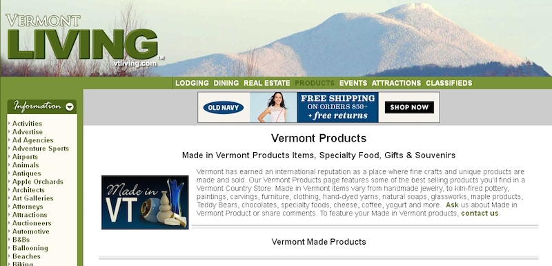 "The online store for Vermont Living magazine opens with a sentence stating why made-in-Vermont items are worth it. It reads, ""Vermont has earned an international reputation as a place where fine crafts and unique products are made and sold."""