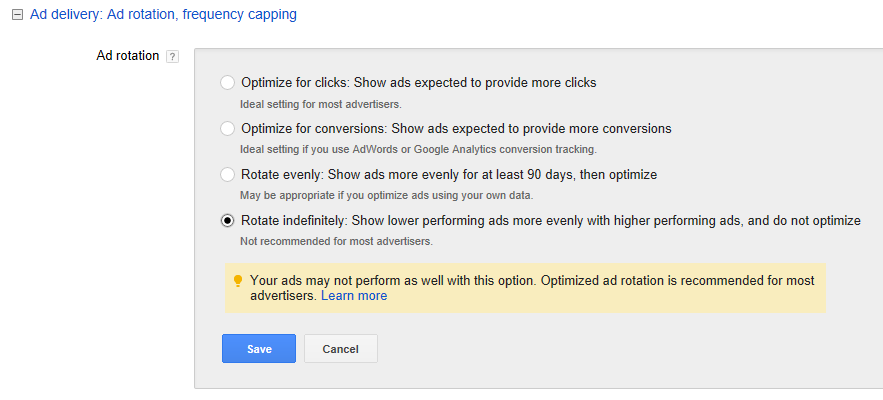 """There are currently four ad-rotation options for advertisers: """"Optimize for clicks,"""" """"Optimize for conversions,"""" """"Rotate evenly,"""" and """"Rotate indefinitely."""""""