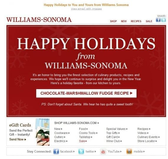Williams-Sonoma sends emails that go beyond pushing sales or new items.