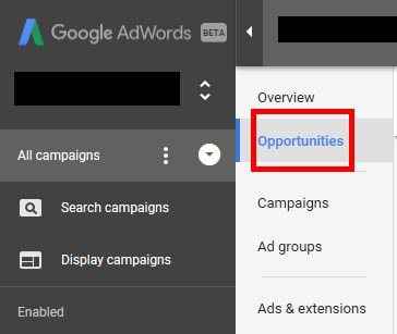 "The ""Opportunities"" tab is more prominent in the new AdWords' interface."