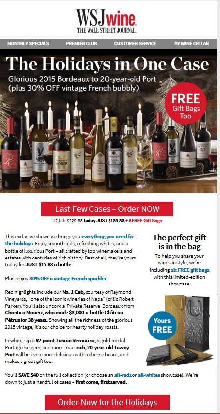 WSJwine sends offers to club members that are based on their purchases. The offers are easy for members to take advantage of.