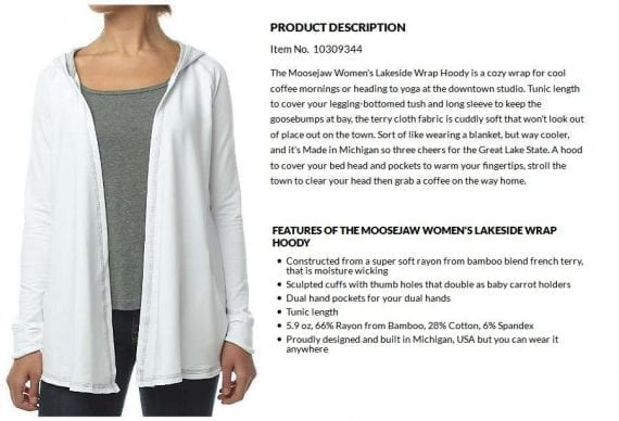 "This vivid description of a women's hoody from Moosejaw places the product into the shopper's lifestyle by describing it as ""a cozy wrap for cool coffee mornings or heading to yoga at the downtown studio."""