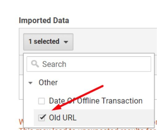 "Select ""Old URL"" — or whatever you named the Custom Dimension — for the ""Imported Data."""