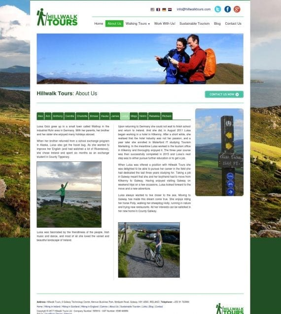"Hillwalk Tours sells treks in the U.K. Its ""About"" page offers prose and photographic profiles of each employee. As you'd expect, those employees are passionate about trekking and traveling."