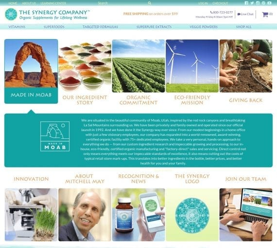 "The Synergy Company, which sells organic supplements, has one of the most extensive ""About"" sections you'll find anywhere, consisting of pages on its desert location, ingredients, commitment to organic and environmental principles, charity programs, research and development, founder, press coverage and logo."