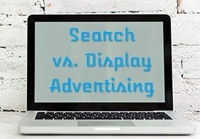 For Ecommerce, Better to Use Search Ads or Display?