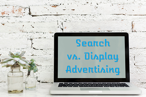 Both search advertising and display advertising can help an ecommerce business.