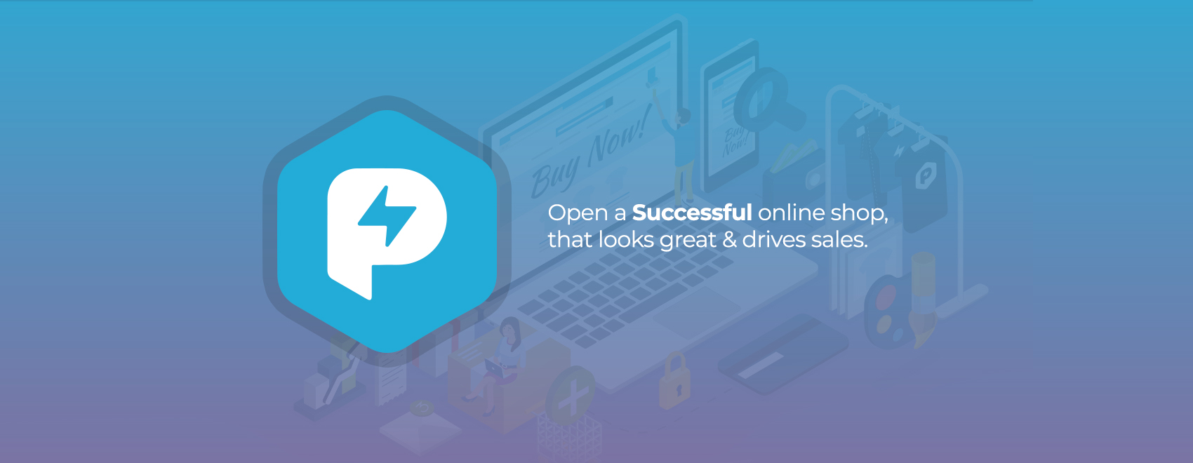 Open a successful online shop that looks great and drives sales.