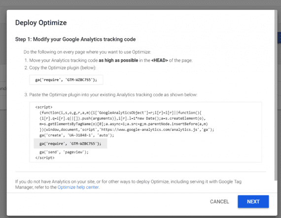 "Click ""Get snippet"" to add the Google Optimize code to your website. Then follow the instructions to modify your existing Google Analytics code."
