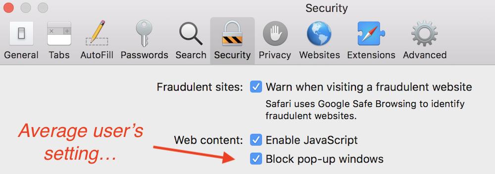 Safari configured to block popups.