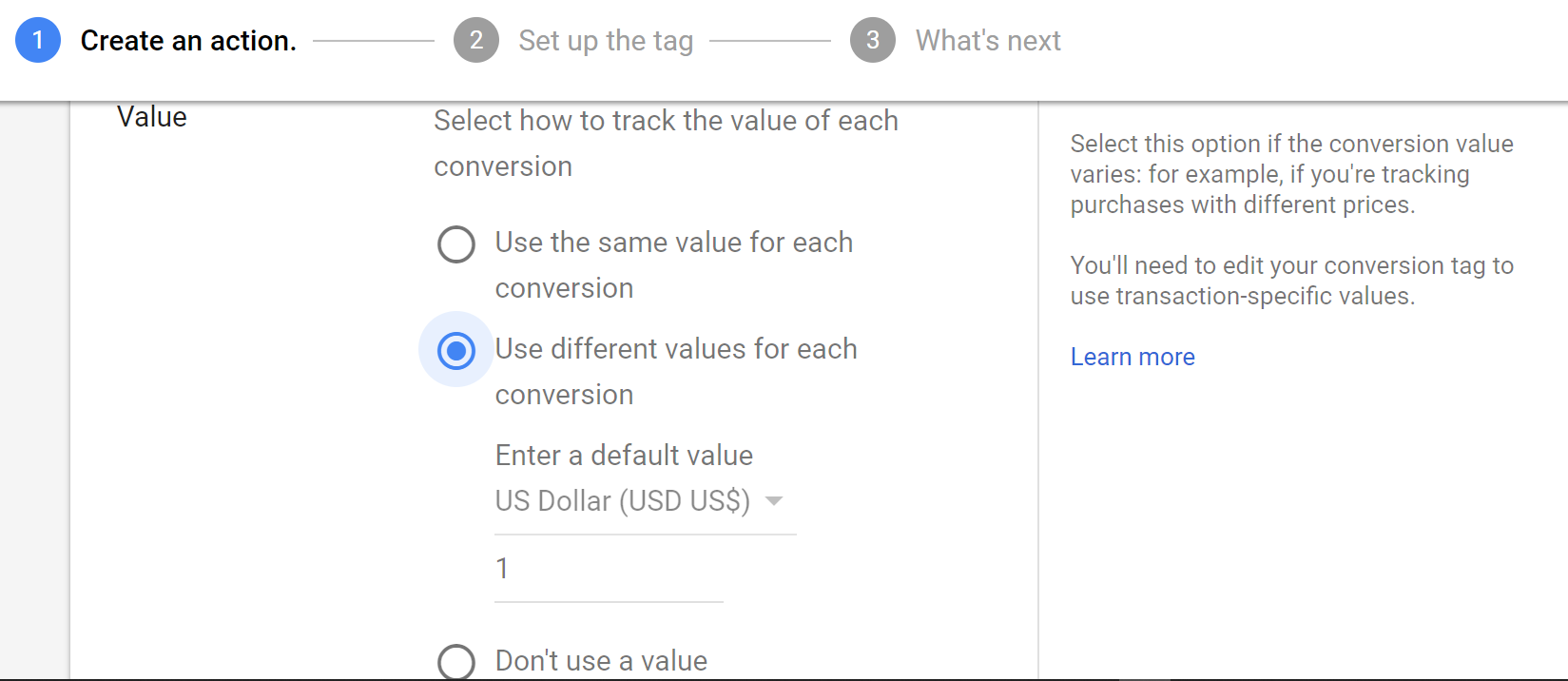 "Choose ""Use different values for each conversion,"" as the tracking code has to be dynamic."