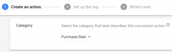 "Choose ""Purchase/Sale"" to track sales conversions."