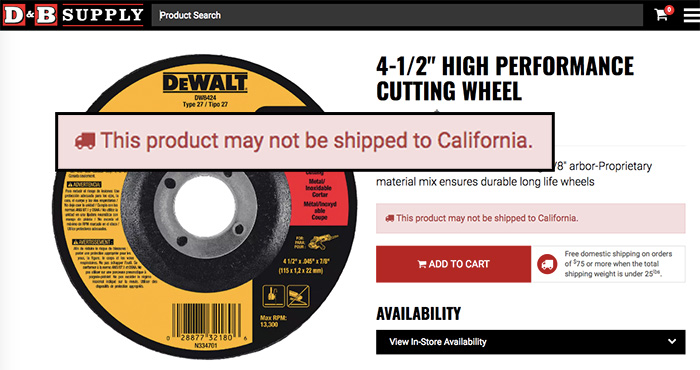 "It can be a challenge to know which products require a Prop 65 notice. The retailer of this cutting wheel is unsure, stating ""it <em>may</em> not be shipped to California."""