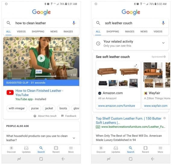 "The mobile informational search at left, (""how to clean leather?"") and the mobile ecommerce search at right (""soft leather couch"") produce different results than on desktop searches."
