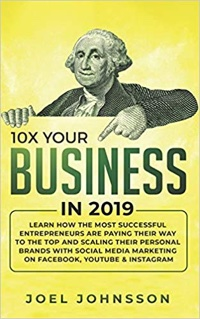 <em>10X Your Business in 2019</em>