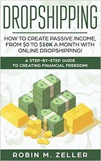 <em>Dropshipping: How to Create Passive Income</em>