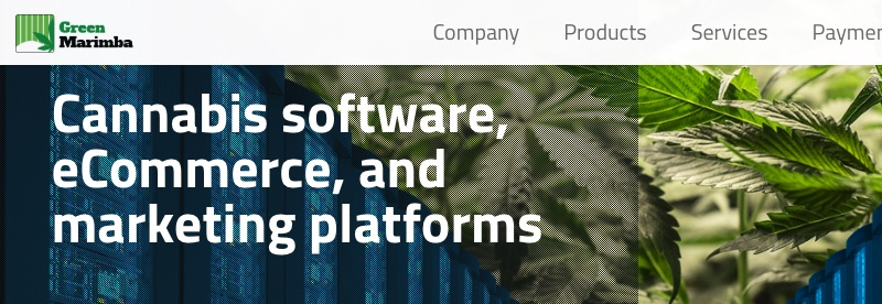 Software platforms such as Green Marimba are catering to merchants that sell marijuana products. Selling marijuana and related goods is now legal in Canada and in numerous U.S. states.