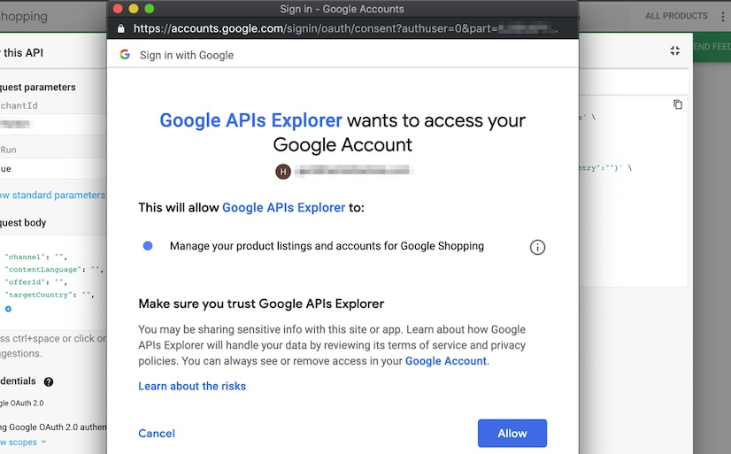 Authorize the APIs Explorer to access to your Merchant Center account.