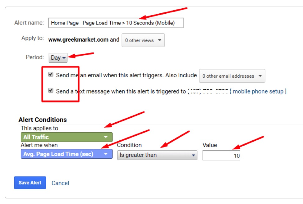"Save this Custom Alert and edit it after creating the advanced segment. For now, select that this alert condition applies to ""All Traffic"" and notify when ""Avg. Page Load Time > 10 seconds."""