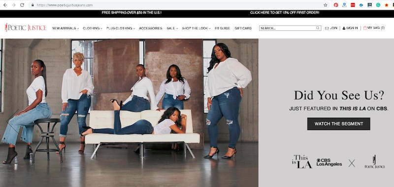Poetic Justice Jeans caters to African American females. Its successful influencer marketing campaigns are supplemented by search engine optimization, paid search, and social media.