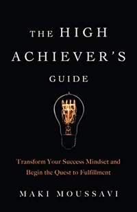 <em>The High Achiever's Guide</em>