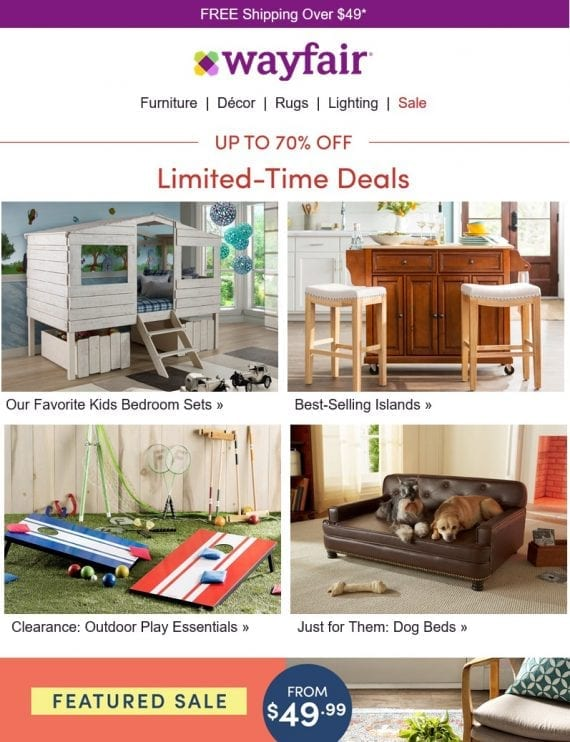 The Wayfair email series also including general offerings from all major categories.
