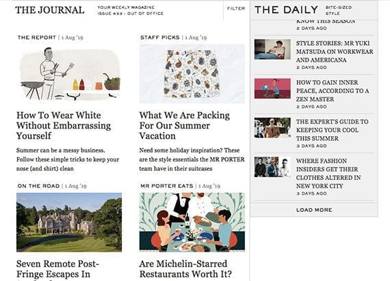 It is possible to cover a variety of topics related to your customers' interest. This is what the editorial section on the Mr. Porter website does.