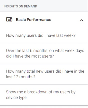 "Typical questions in the Insights On Demand section include ""How many users did I have last week?"" and ""How many total new users did I have in the last 12 months?"""