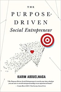 The Purpose-Driven Social Entrepreneur