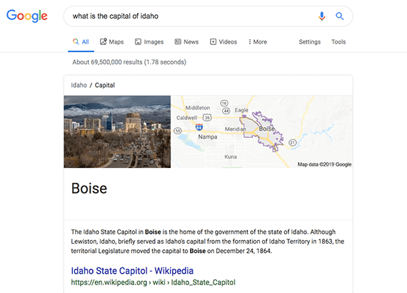 "Google users have likely seen a SERP that answers a question, such as ""what is the capital of Idaho."""
