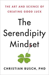 The Serendipity Mindset