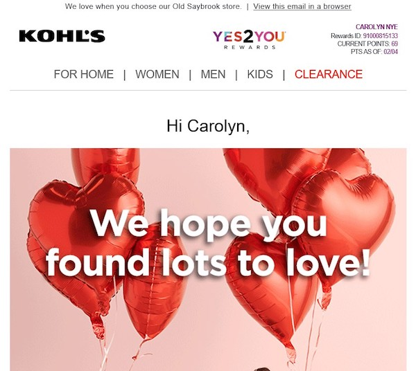 "Kohl's send an email to customers immediately after their in-store purchases, with updates on their ""Yes2You"" reward-point balances."