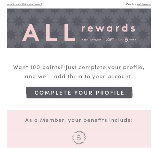 Loft offers 100 rewards points when participants complete their profile.