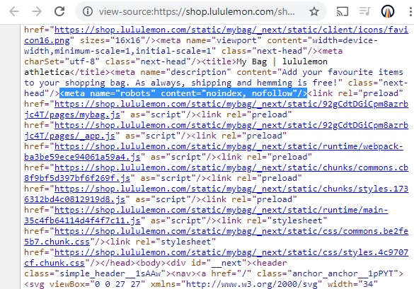 Lululemon's shopping cart page uses a robot meta tag to target search engine searchers so as not to index the page or send link authority through its links.