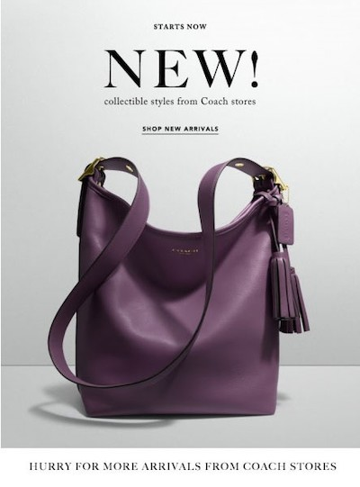 This email offer from Coach for a new purse can appeal to early adopters — consumers that gravitate to new items.