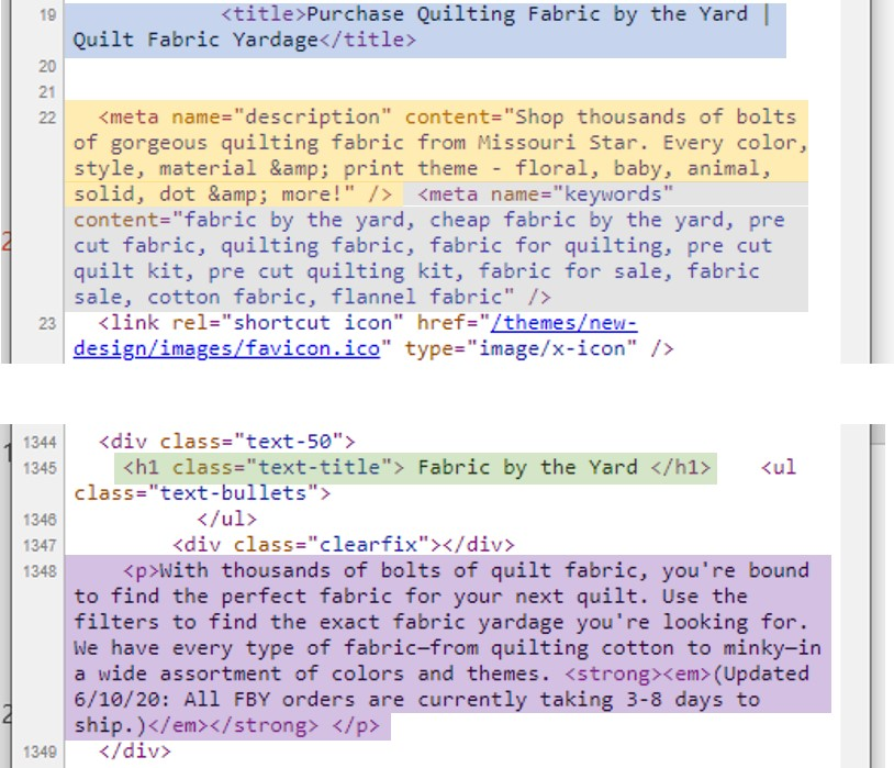 """Important SEO elements in code include the title tag (""""Purchase Quilting Fabric…""""), the meta description (""""Shop thousands of bolts…""""), meta keywords (""""fabric by the yard, cheap fabric by the yard…""""), an H1 heading (""""Fabric by the Yard""""), and body copy (""""With thousands of bolts..."""")."""
