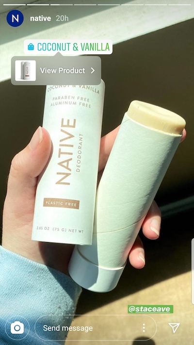 Native, a natural deodorant company, reposted a story from a user and then tagged the product for easy shopping.