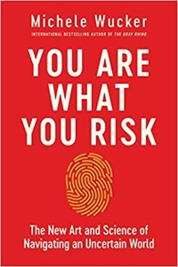 "Cover of ""You Are What You Risk"""
