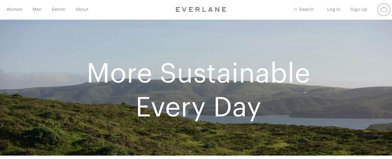 """Sceenshot from Everlane's website, stating """"More Sustainable Every Day"""""""