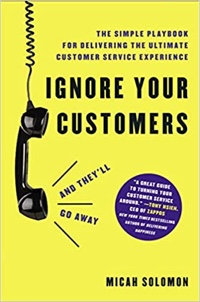 """Cover of """"Ignore Your Customers (and They'll Go Away)"""""""