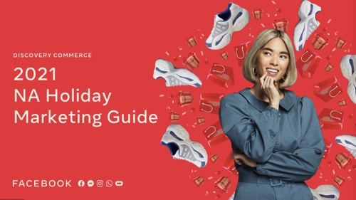 Cover of Facebook's 2021 Holiday Marketing Guide